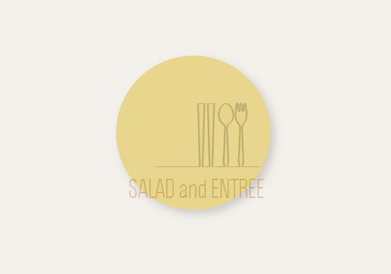 SALAD and ENTREE